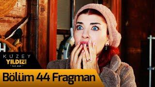 Kuzey Yıldızı İlk Aşk 44. Bölüm Fragman