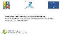 Palliatiivisen hoidon tarve iäkkäiden hoivakodeissa Suomessa ja lukuja Euroopasta