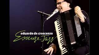 Eduardo De Crescenzo - Essenze Jazz - E la musica va