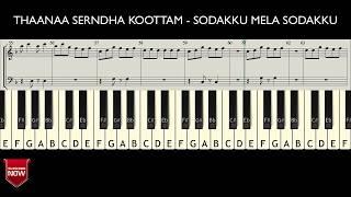 THAANAA SERNDHA KOOTTAM - SODAKKU MELA SODAKKU | GANG - CHITIKE ( HOW TO PLAY ) MUSIC NOTES