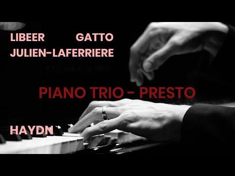 Haydn Piano trio XV:27 - III. Presto - Gatto/Julien-Laferrière/Libeer
