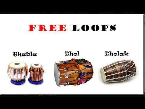 High quality Dhol , Dholak and Thabla  loops pack free for Fl Studio