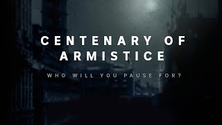 Who will you pause for this Remembrance Day? #Armistice100
