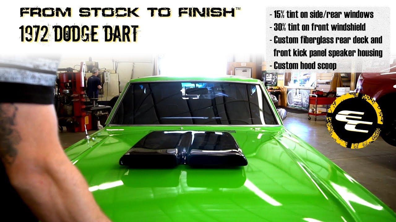 From Stock To Finish - 1972 Dodge Dart w/ Tint, Custom Speaker Housing, &  Hood Scoop