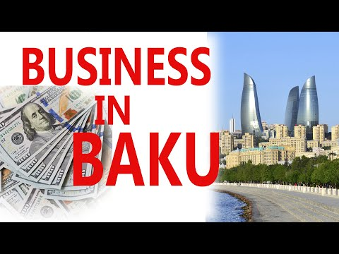 Business in Baku Azerbaijan +994708175447
