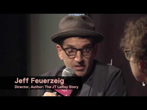 """Author: The JT LeRoy Story"" Documentary Q&A with Director Jeff Feuerzeig"