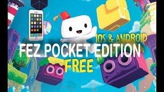 How To Download FEZ Pocket Edition For Free