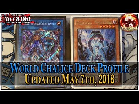 WORLD CHALICE Yu-Gi-Oh! Deck Profile 2018 (Post-FLOD)