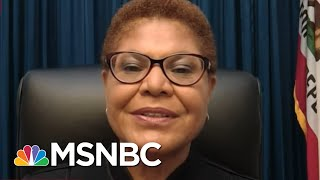 Rep. Bass: Hoping U.S. Can Hang On Until Biden Wins Presidency | Rachel Maddow | MSNBC