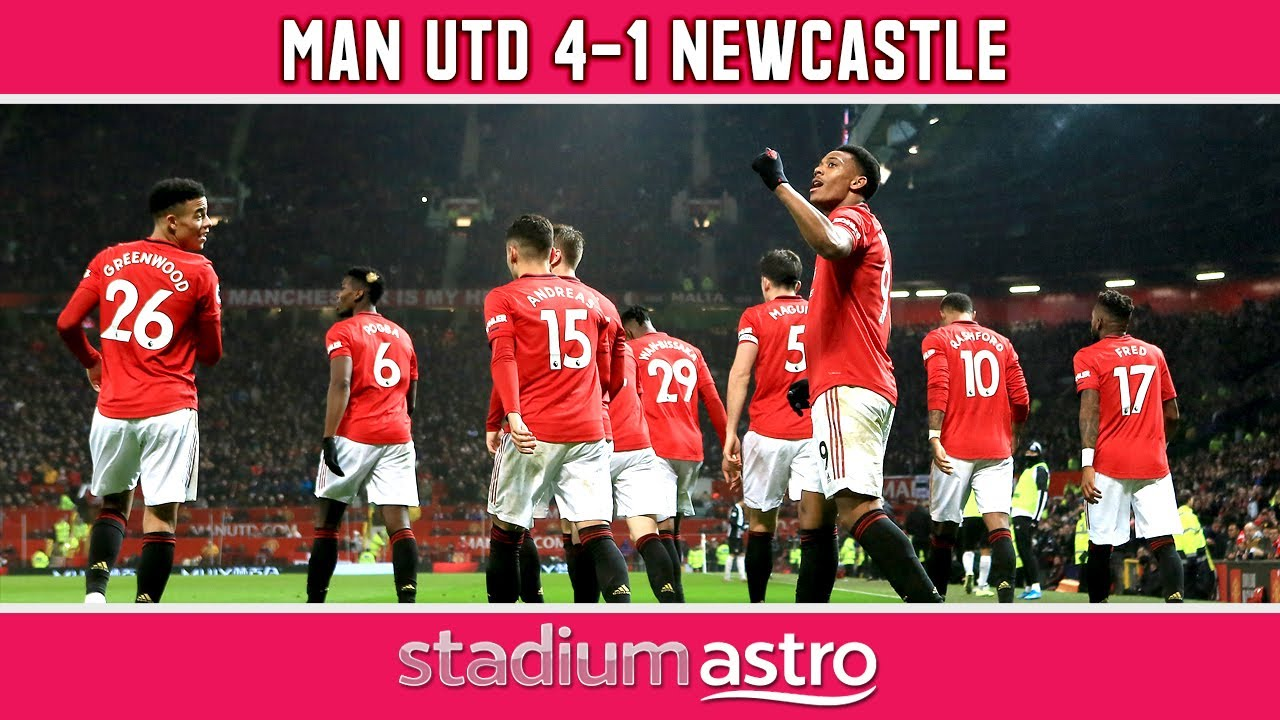 Manchester Utd 4 1 Newcastle Epl Highlights Astro Supersport Youtube