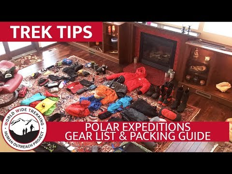 Polar Expeditions To The North And South Poles - Gear List & Packing Guide | Trek Tips