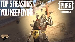TOP 5 REASONS YOU KEEP DYING PUBG MOBILE WITH THE BUSHKA
