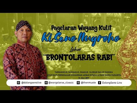 #LiveStreaming KI SENO NUGROHO - BRONTOLARAS RABI