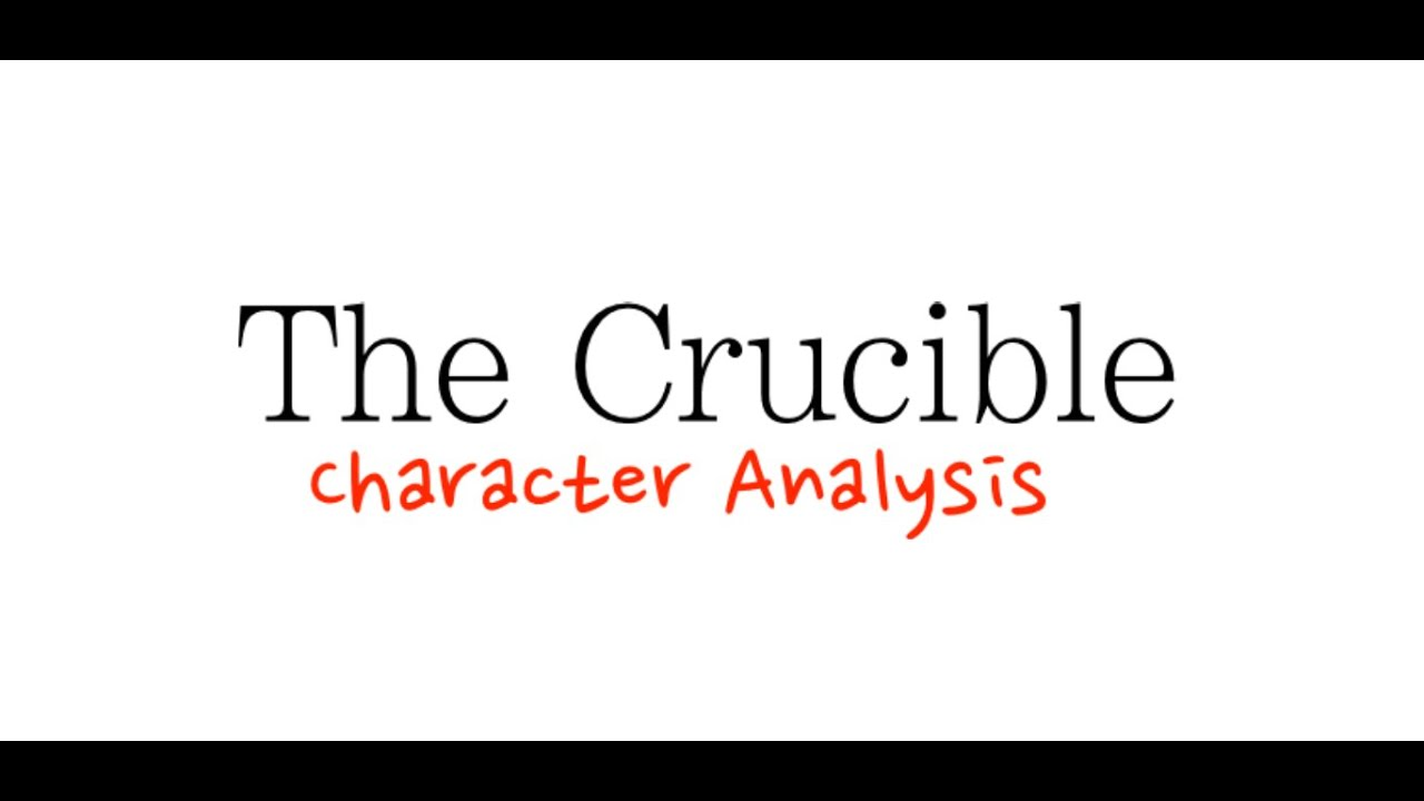 the crucible i character analysis