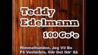 Teddy Edelmann - Fed Rock Og En Lille En Til Næsen