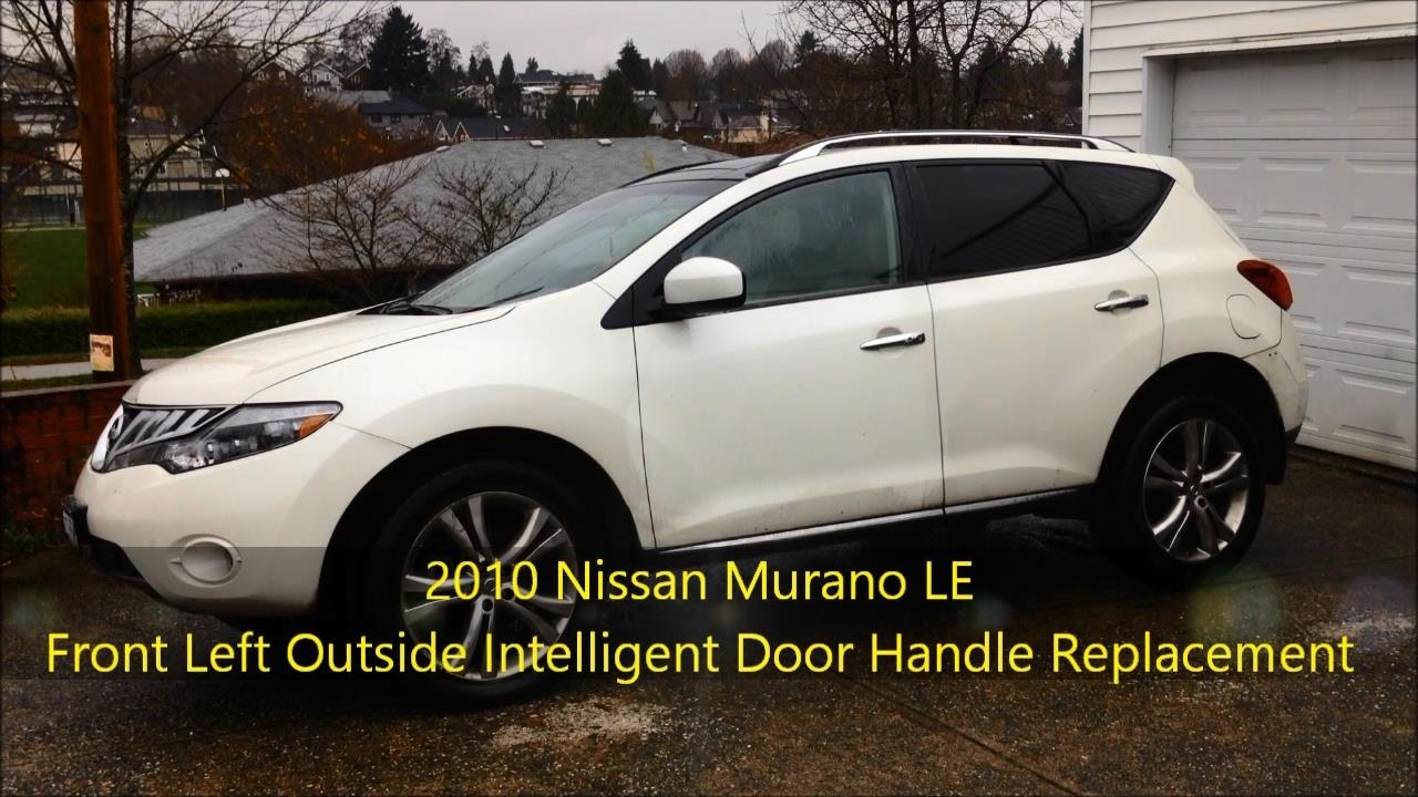 DIY: 2010 Nissan Murano LE Front Left Outside Intelligent Door ...