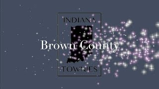 Indiana Townies - BROWN COUNTY