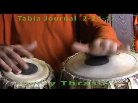 Larry Thrasher - Tabla Solo - Tabla Journal - Lucknow Kaida Rela - 2-24-12
