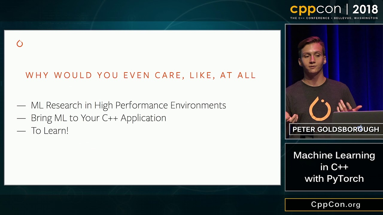 """CppCon 2018: Peter Goldsborough """"Machine Learning in C++ with PyTorch"""""""