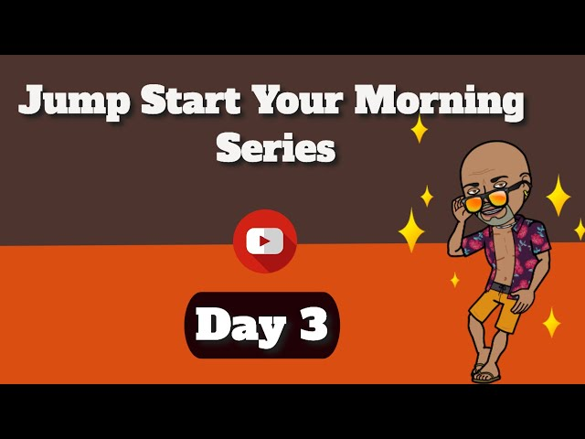 Happy Morning - Jump Start Your Morning Series