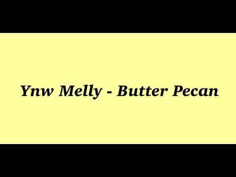 Ynw Melly - butter pecan (lyrics)