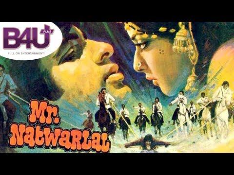 Mr. Natwarlal | Full Hindi Movie  | HD 1080p