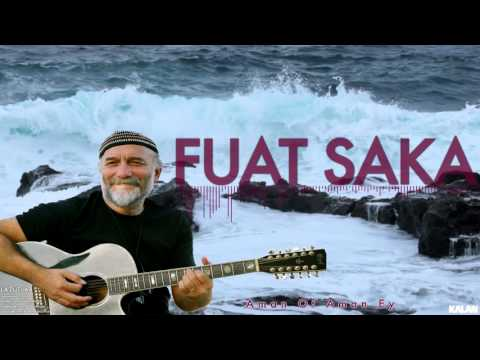 Fuat Saka - Aman Of Aman Ey [ Lazutlar © 1997 Kalan Müzik ]
