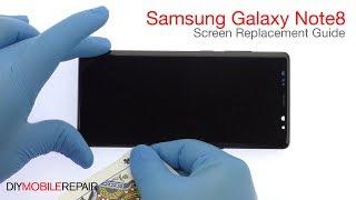 Samsung Galaxy Note8 Screen Replacement Guide - DIYMobileRepair