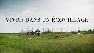 UN ÉCOVILLAGE FACE À L'ADVERSITÉ
