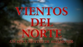 Vientos del norte (AliaMundi) - Documental 2016
