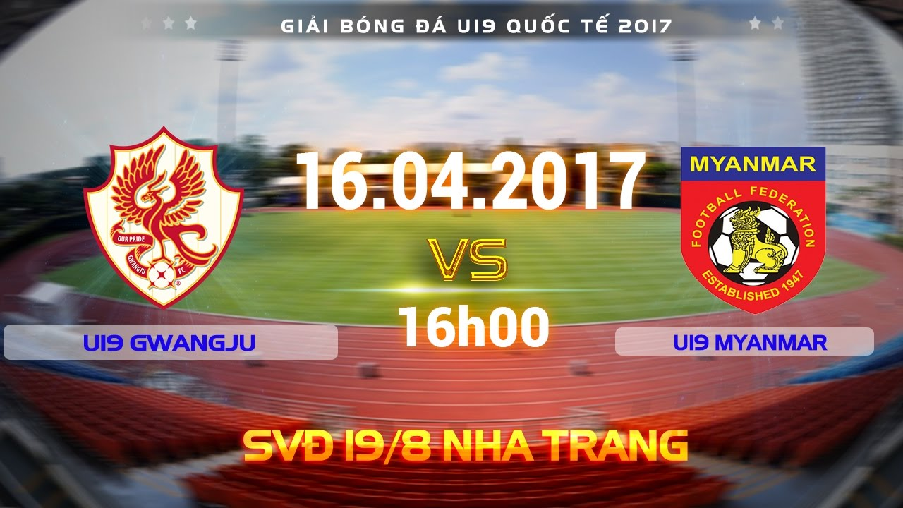 U19 Gwangju vs U19 Myanmar