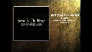 Akon - Keep You Much Longer (Cover) By Secret At The Mirror (Lyrics In Description)