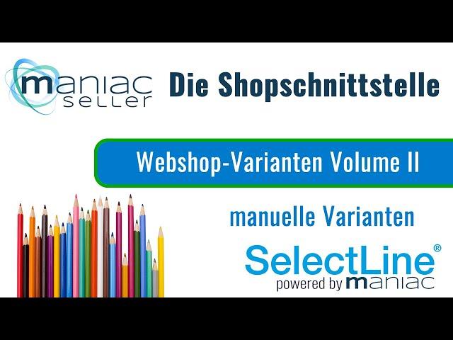 SelectLine Einzelartikel schnell und einfach als Varianten in den Shopware hochladen