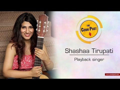 """Vaan Varuvaan"" fame Shashaa Tirupati, in an interview with  Covai Post"