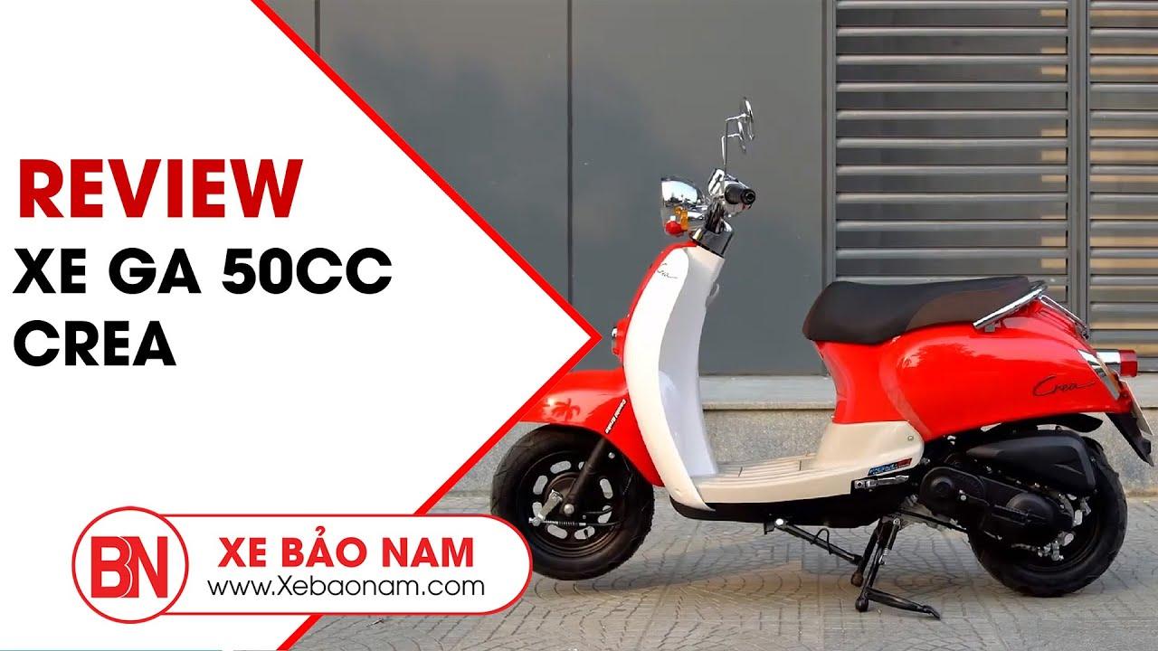 Xe ga Crea 50cc học sinh  Giá 18.200.000đ ► Xe tay ga 50 Nhật Bản bán chạy nhất(HD)