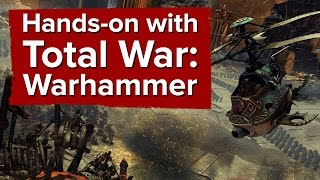 Hands-on with Total War: Warhammer (PC Gameplay & Impressions)