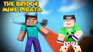 THE BRIDGE NO MINECRAFT PIRATA!