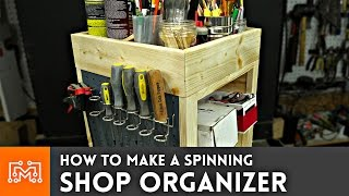 How to make a spinning shop organizer // Woodworking
