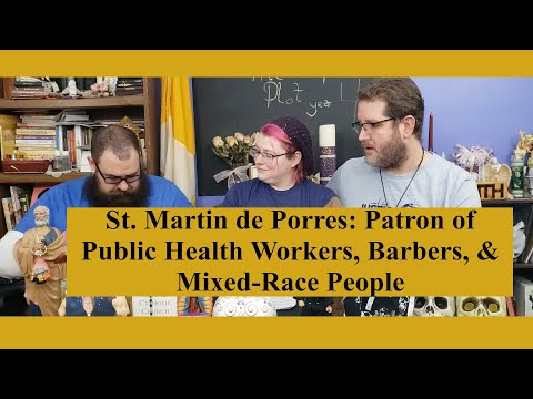 Black History Month: St. Martin de Porres: Breaking the Law to be a Monk