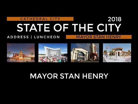 State of the City 2018 Address - Cathedral City, CA