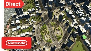 Cities: Skylines - Nintendo Switch Edition | Nintendo Direct 9.13.2018