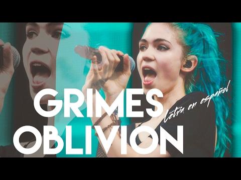 Grimes - Oblivion [LETRA EN ESPAÑOL]