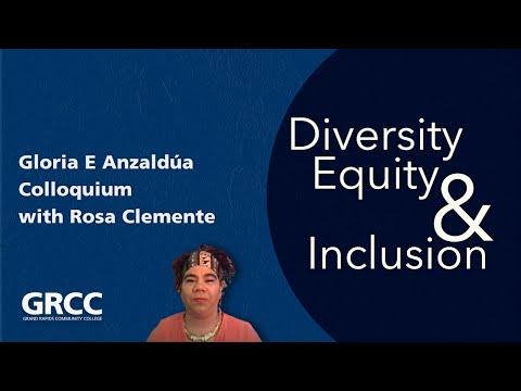 Gloria E Anzaldúa Colloquium featuring Rosa Clemente