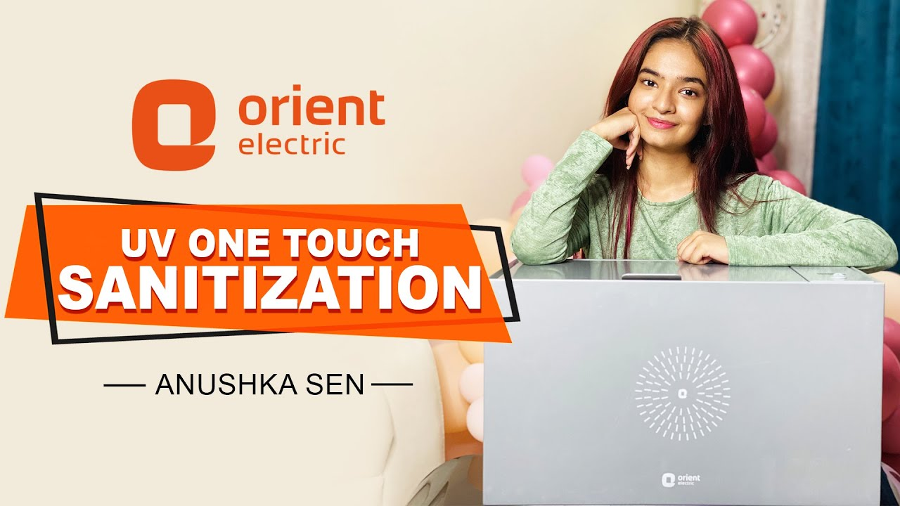 Sanitizing Daily Use Items Is Now Easy | Orient UV Sanitech | Anushka Sen