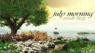 Uriah Heep - July Morning + Lyrics
