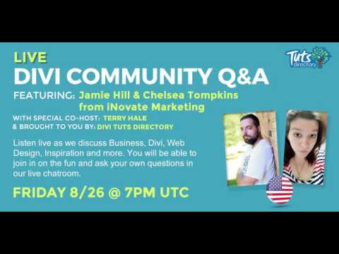 Divi Community Q&A: Session 11 - Jamie & Chelsea from iNovate Marketing