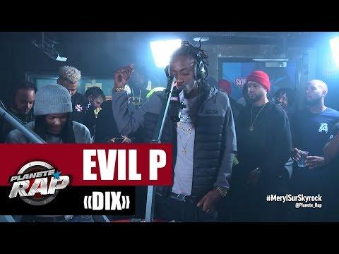 Youtube: Evil P«DIX» #PlanèteRap