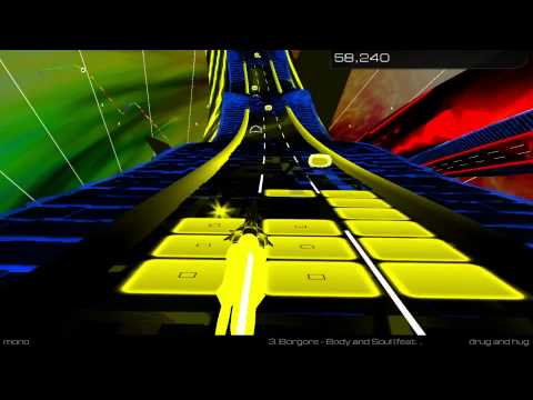 AudioSurf 2 Mono 3  Borgore   Body and Soul feat  Yael #NEWGOREORDER