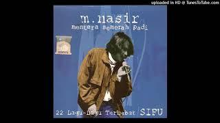 Dato M.Nasir - Mentera Semerah Padi Ft. Spider (Audio) HQ