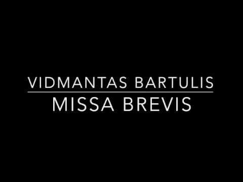 Vidmantas Bartulis - Missa brevis